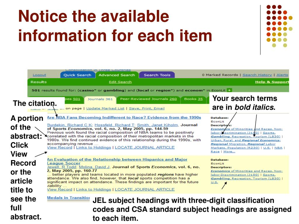 Notice the available information for each item