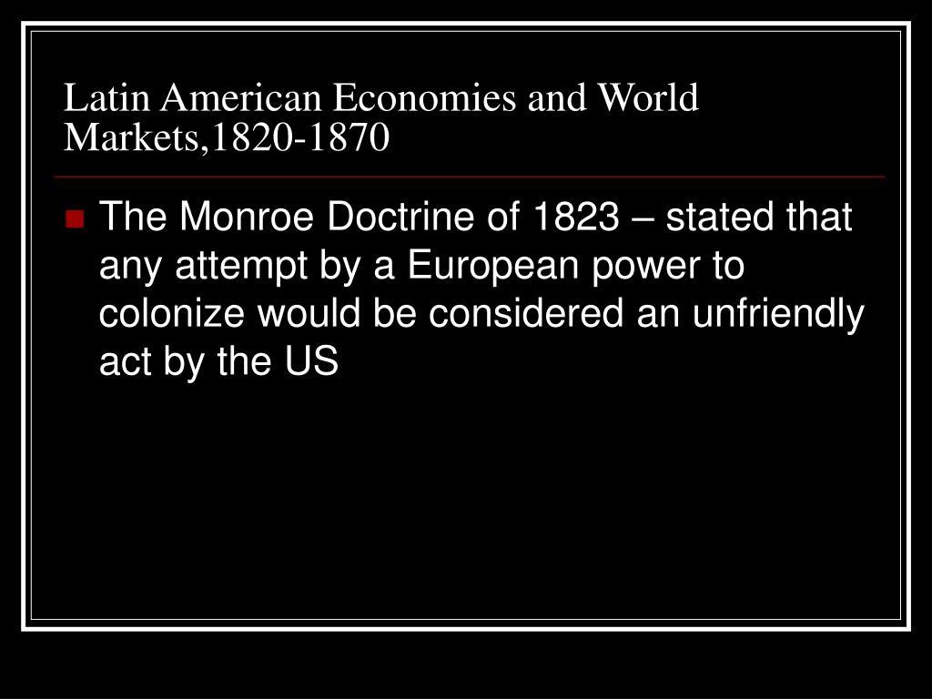 Latin American Economies and World Markets,1820-1870