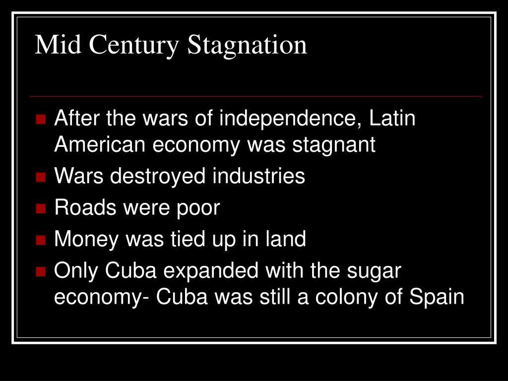 Mid Century Stagnation