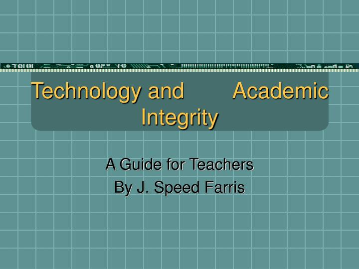 technology and academic integrity n.
