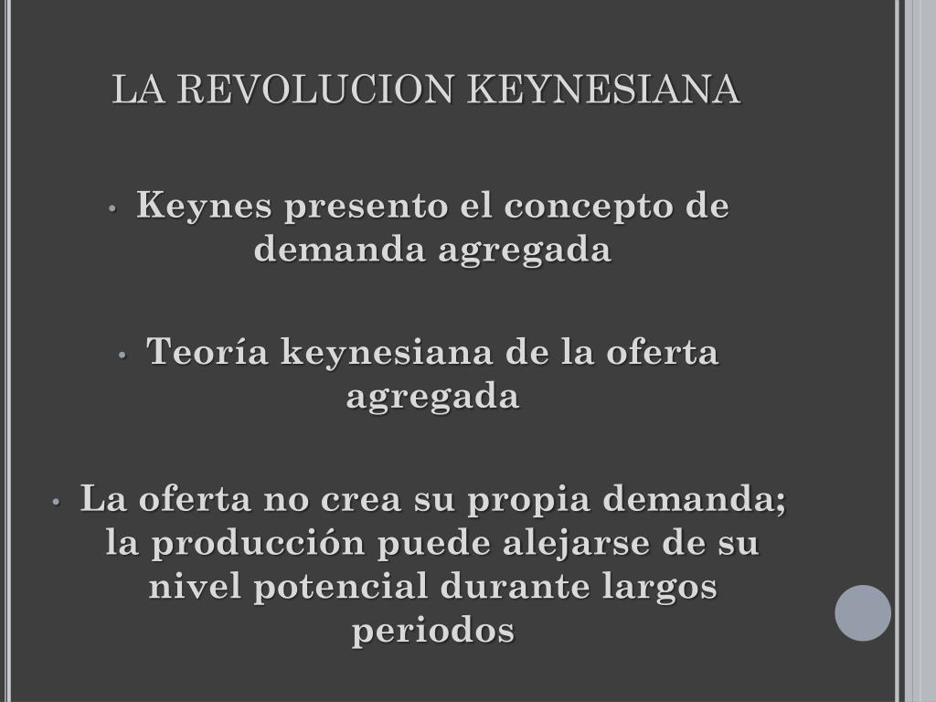LA REVOLUCION KEYNESIANA