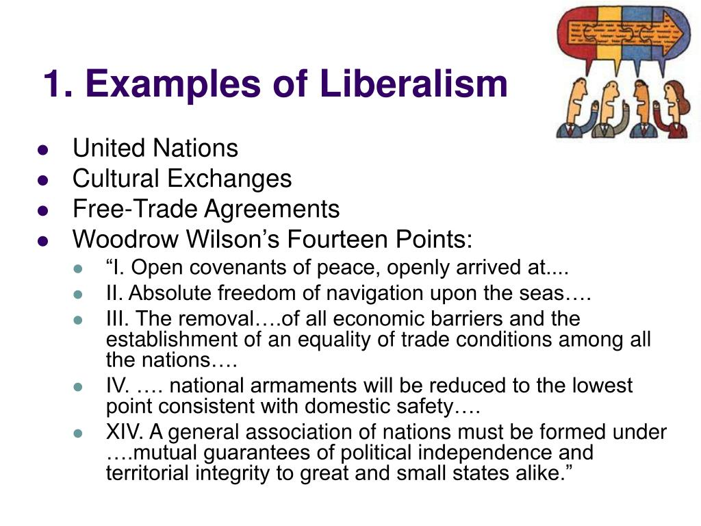 1. Examples of Liberalism