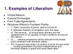 1 examples of liberalism