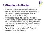 2 objections to realism