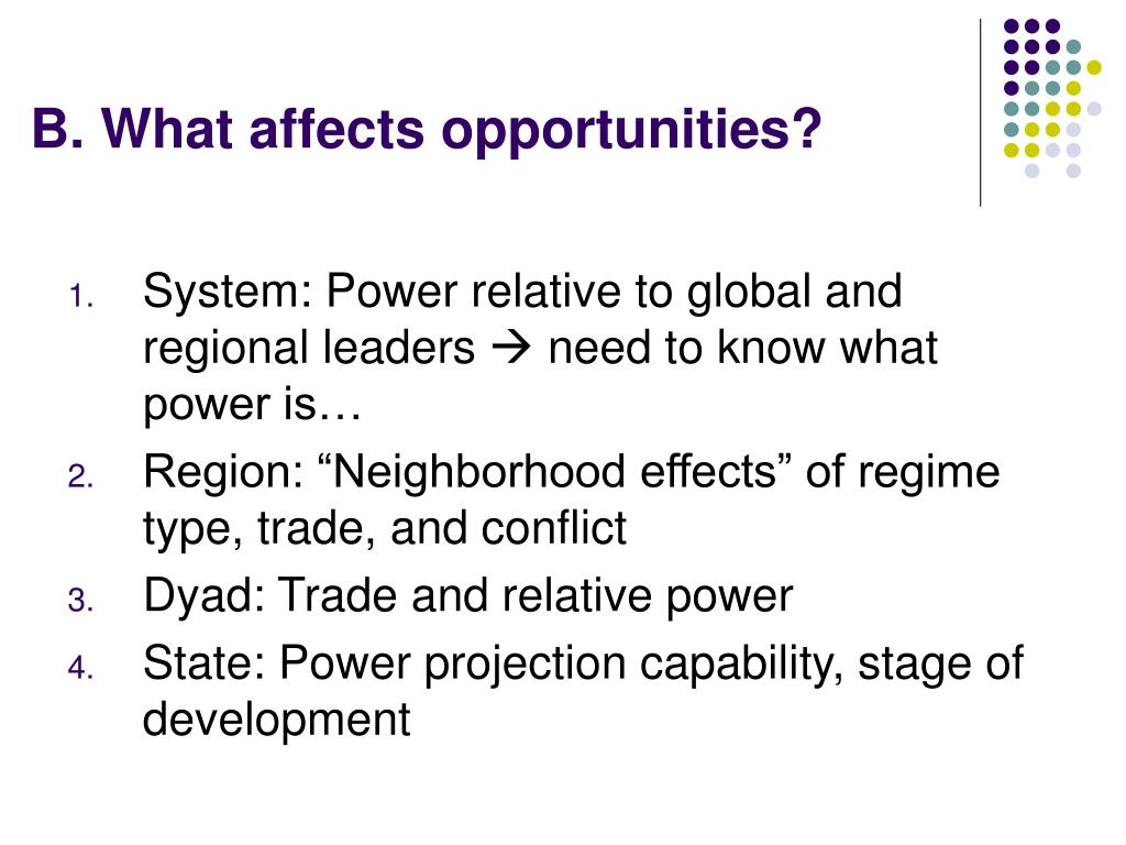 B. What affects opportunities?