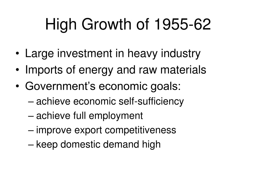High Growth of 1955-62