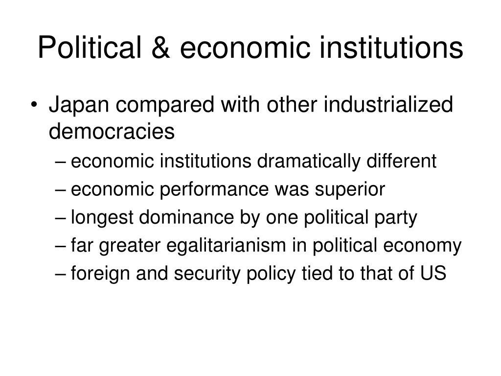 Political & economic institutions
