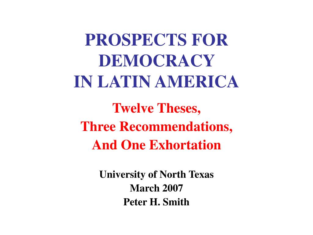 prospects for democracy in latin america l.