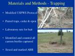 materials and methods trapping