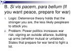 b si vis pacem para bellum if you want peace prepare for war