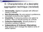 d characteristics of a desirable aggregation technique revisited