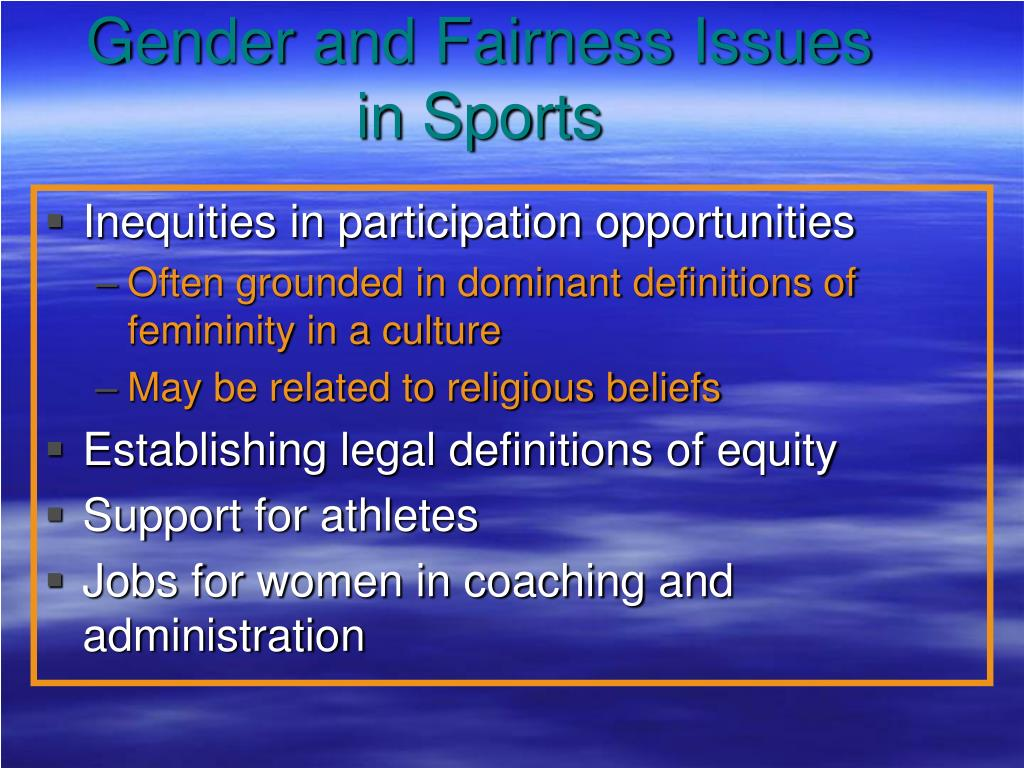 Gender and Fairness Issues