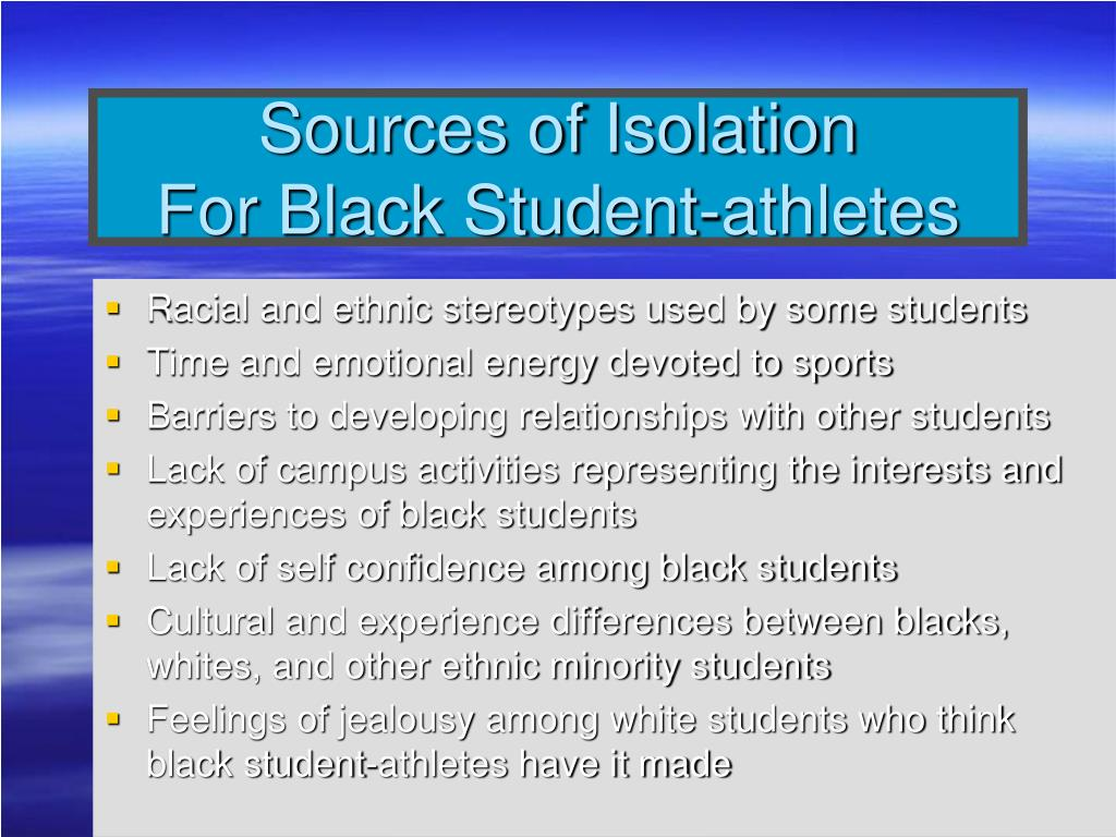 Sources of Isolation