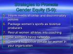strategies to promote gender equity 5 9
