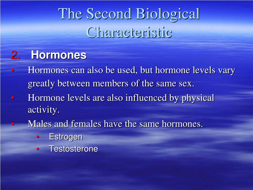 The Second Biological Characteristic