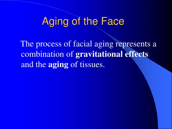 Aging of the face2