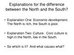 explanations for the difference between the north and the south