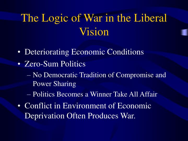 The logic of war in the liberal vision