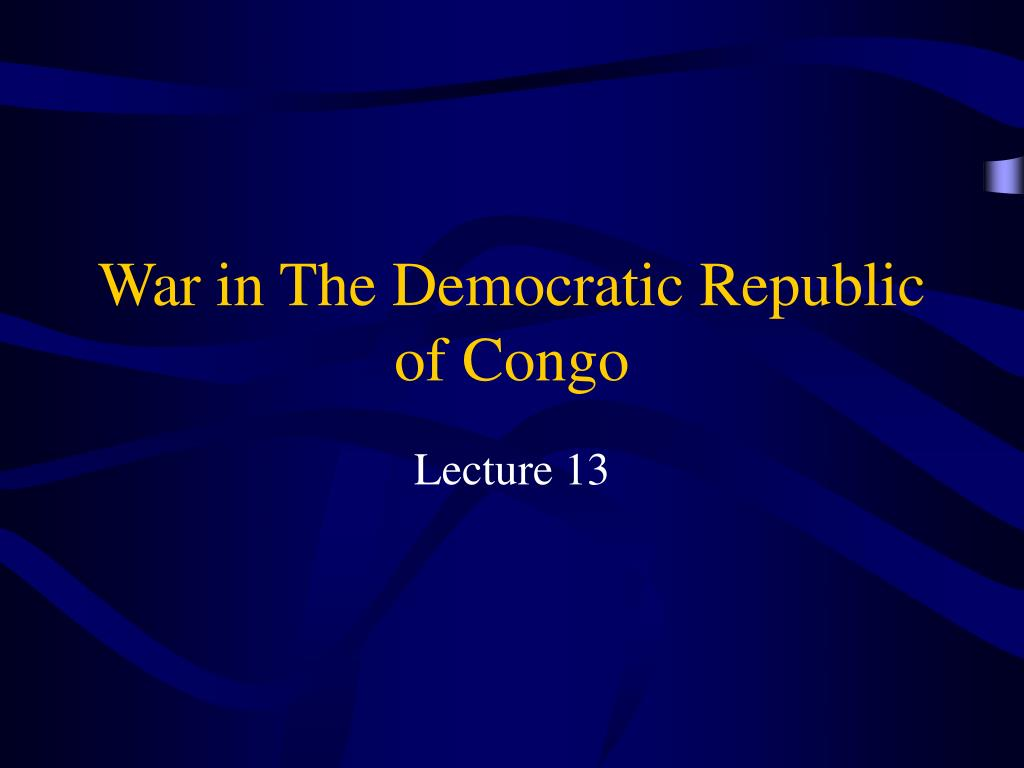 war in the democratic republic of congo l.