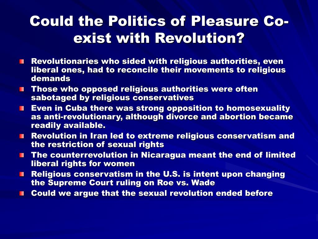 Could the Politics of Pleasure Co-exist with Revolution?