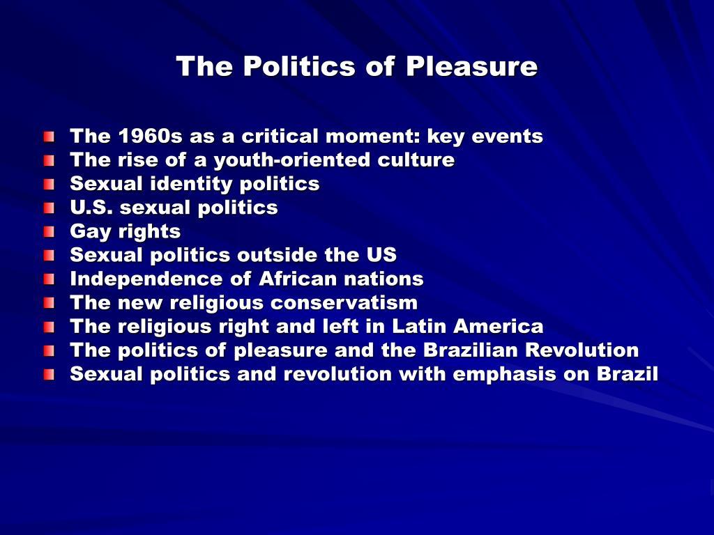 the politics of pleasure l.