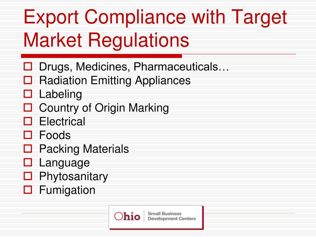 Export Compliance with Target Market Regulations