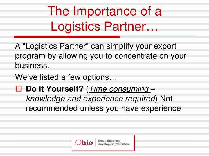 The importance of a logistics partner