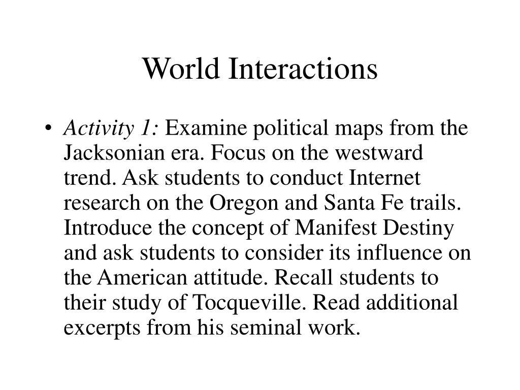 World Interactions
