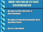what you can do to fight discrimination18