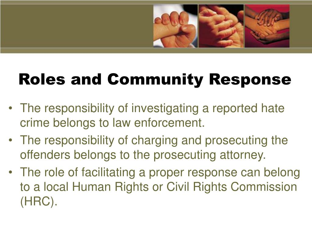 Roles and Community Response