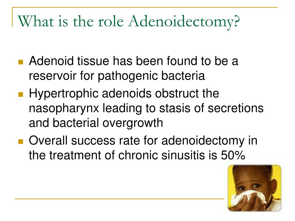 What is the role Adenoidectomy?