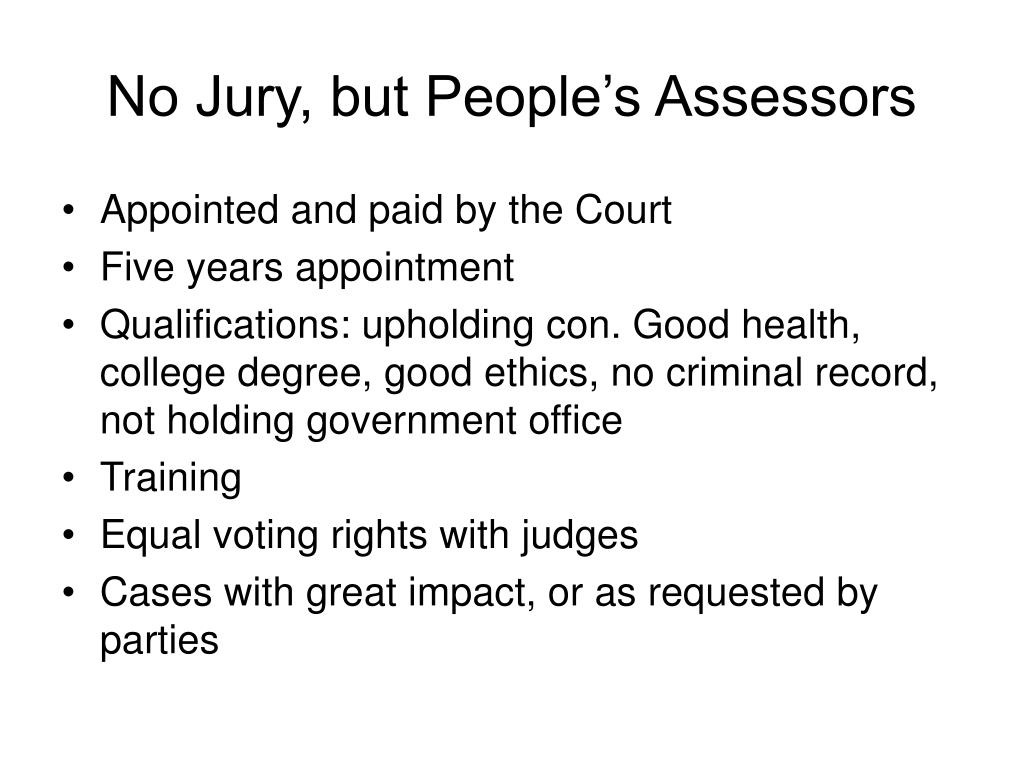 No Jury, but People's Assessors