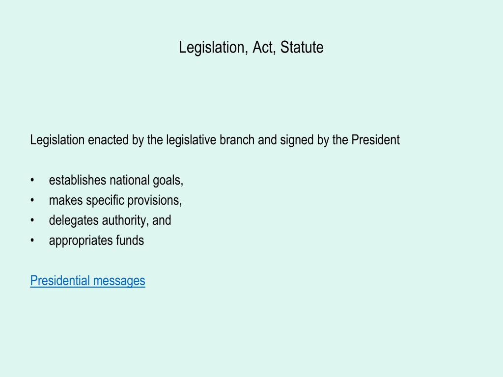 Legislation, Act, Statute