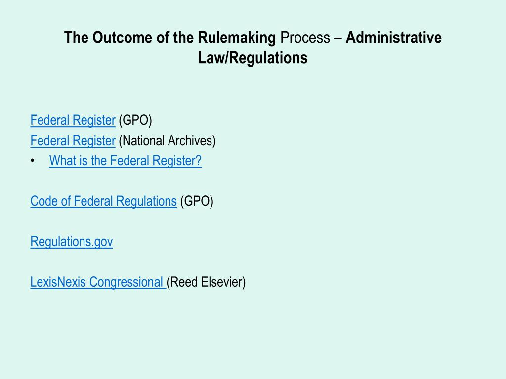 The Outcome of the Rulemaking