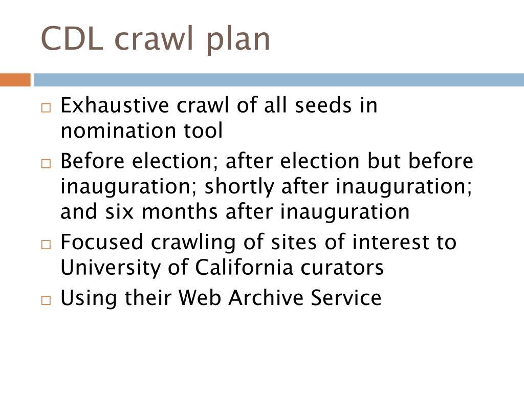 CDL crawl plan