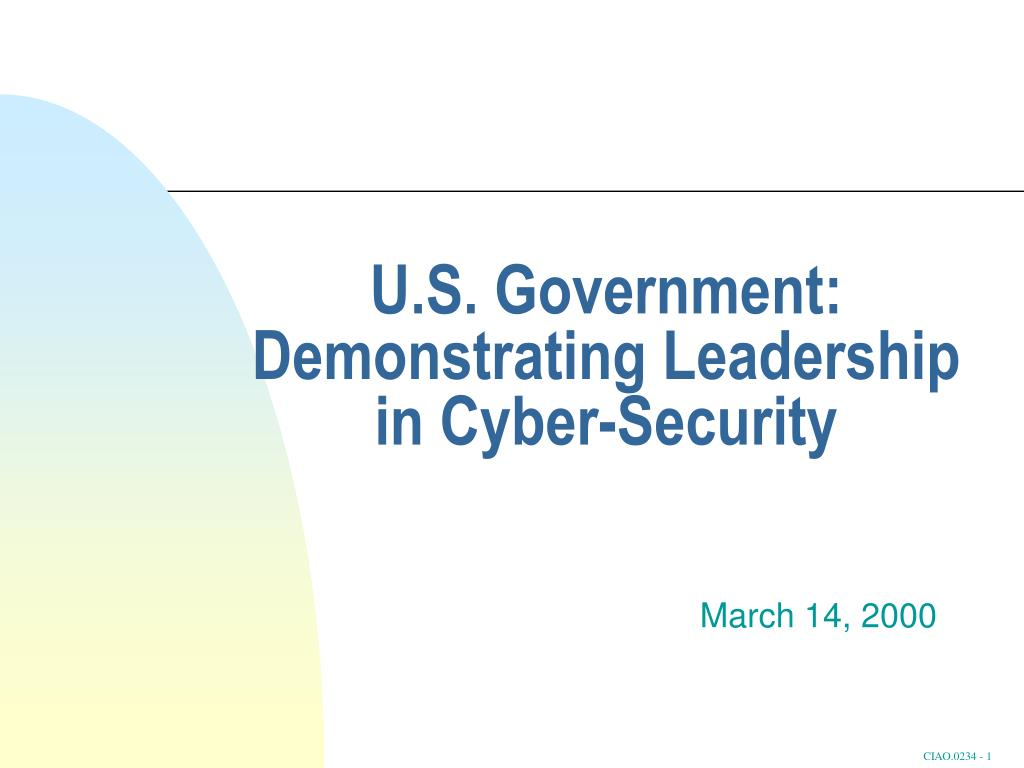 u s government demonstrating leadership in cyber security