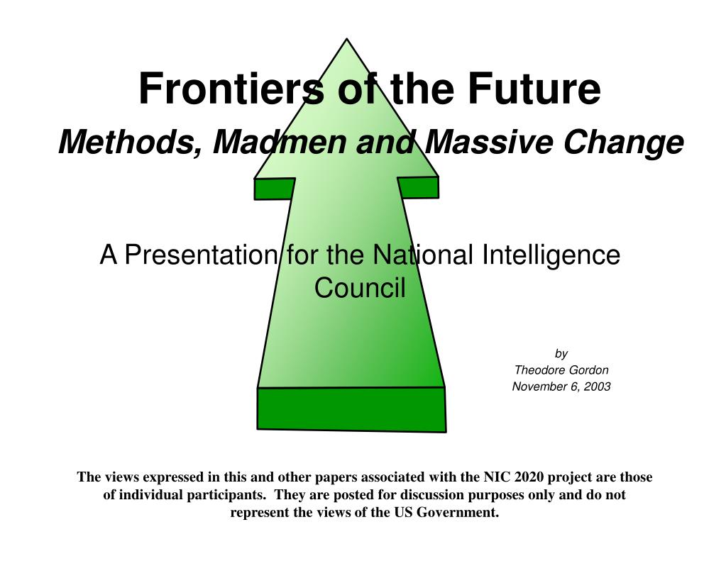 Frontiers of the Future