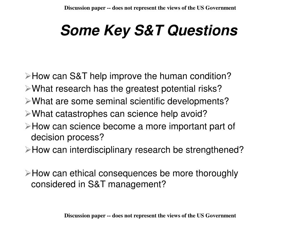 Some Key S&T Questions