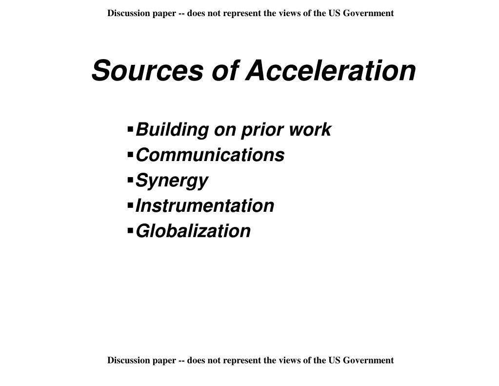 Sources of Acceleration