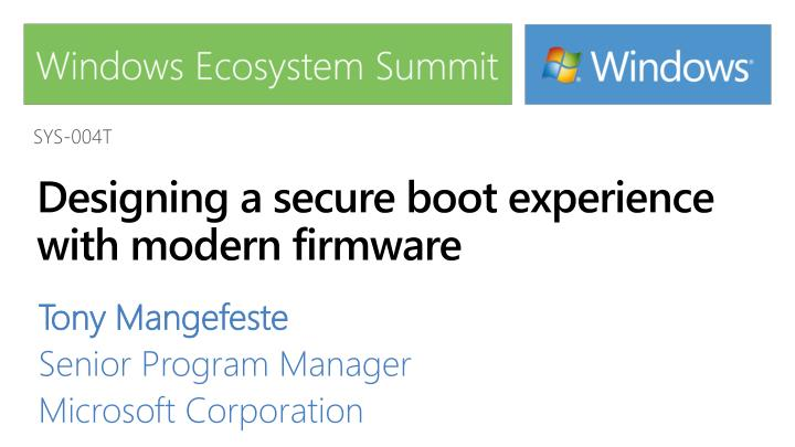 Designing a secure boot experience with modern firmware