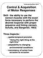 control acquisition of motor responses