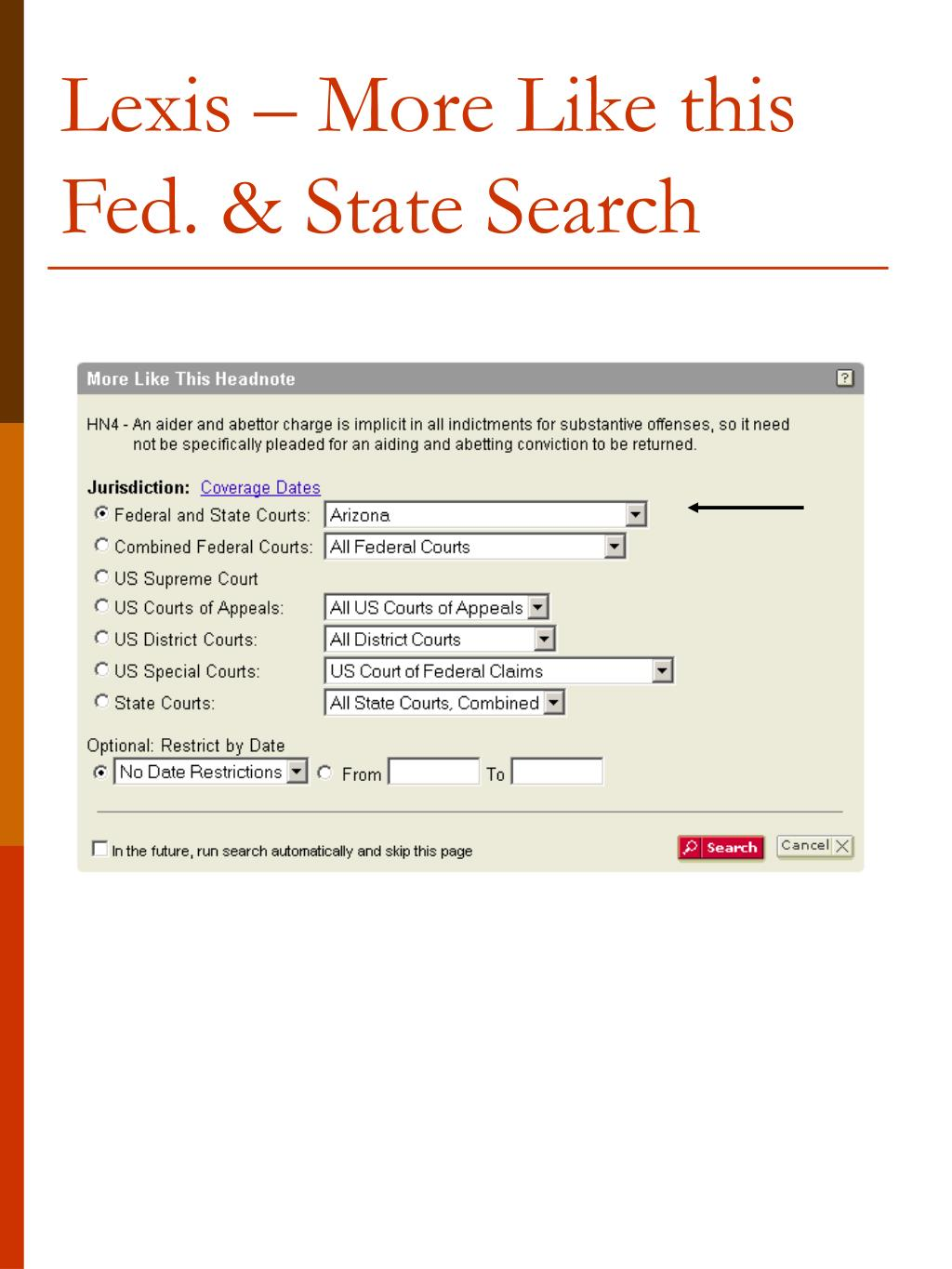 Lexis – More Like this Fed. & State Search