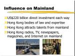 influence on mainland