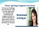 clear springs support services