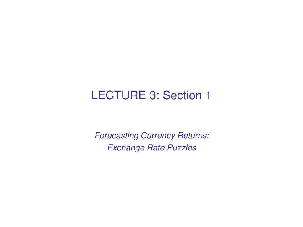 LECTURE 3: Section 1