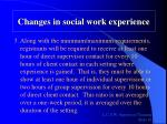 changes in social work experience83
