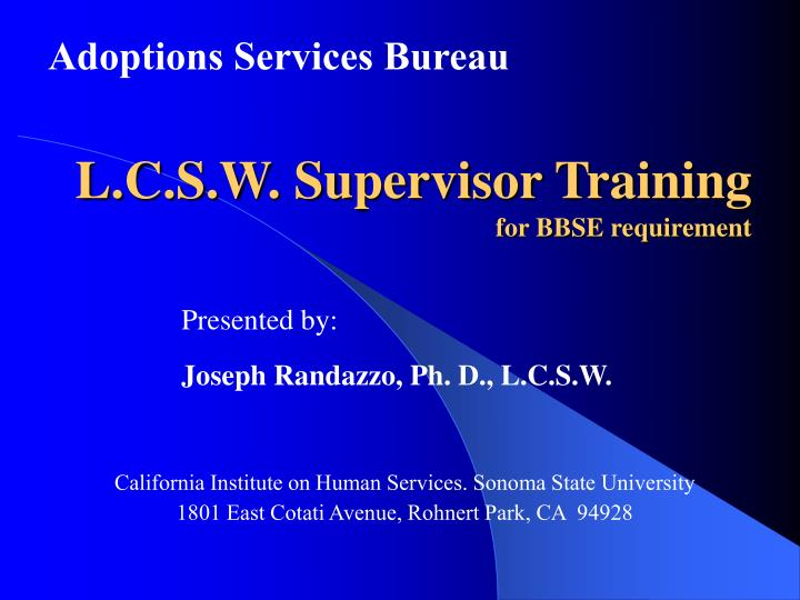 l c s w supervisor training for bbse requirement n.