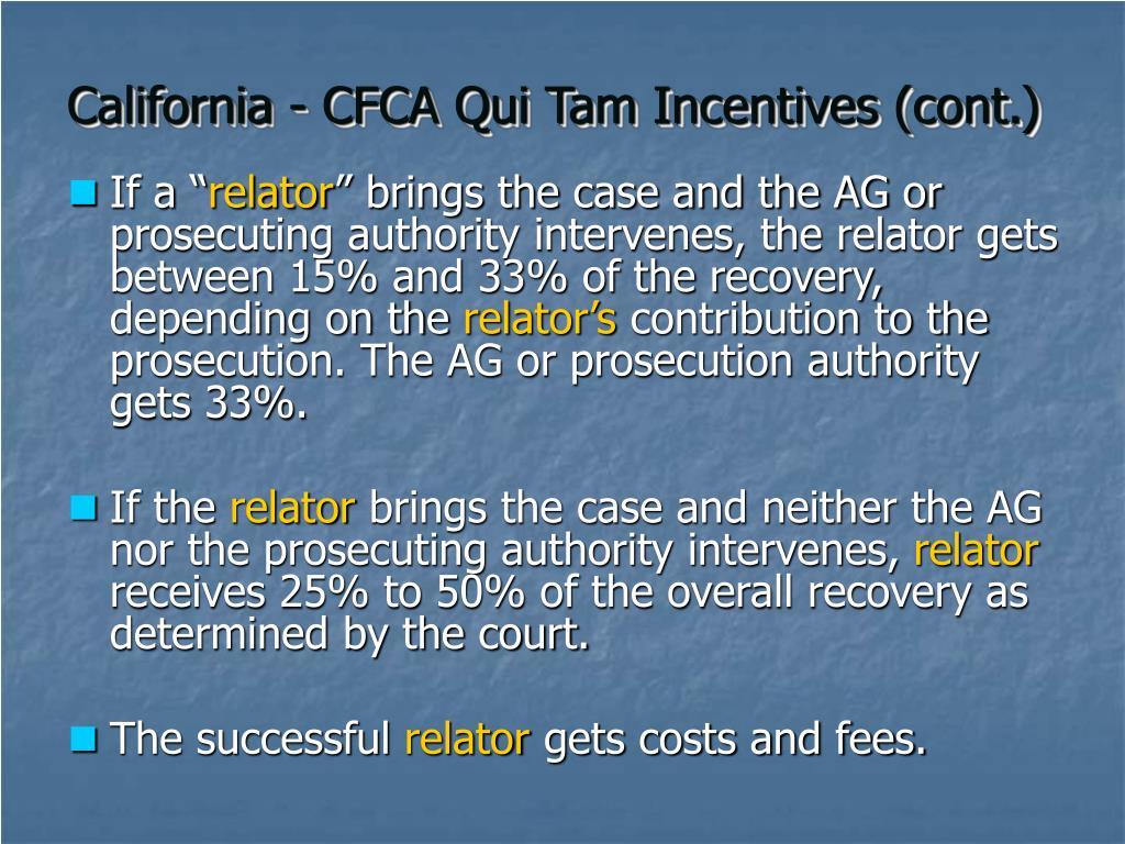 California - CFCA Qui Tam Incentives (cont.)