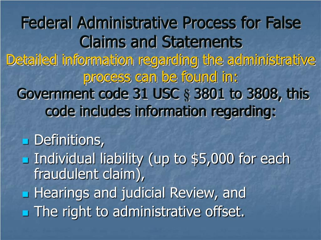 Federal Administrative Process for False Claims and Statements