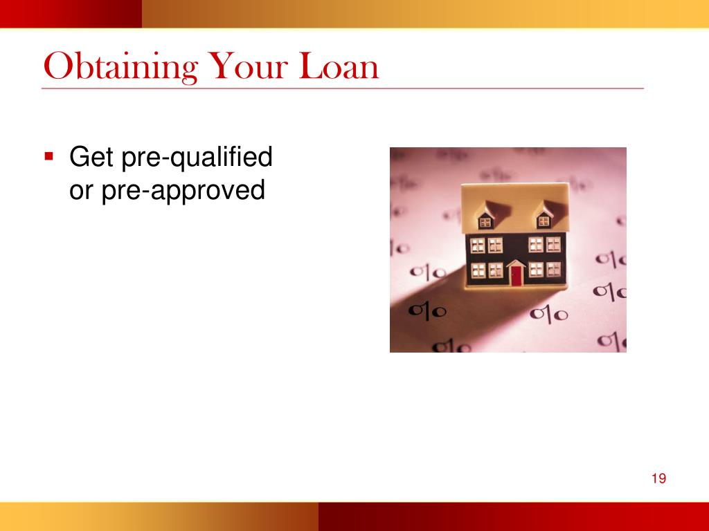 Obtaining Your Loan